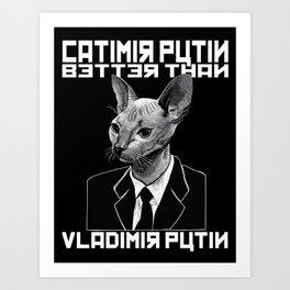 Catimir Putin Art Print