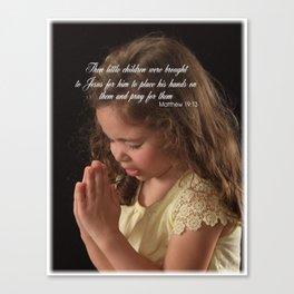 Matthew 19:13 Canvas Print