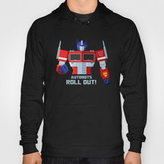 Autobots, Roll out! (Optimus Prime) Hoody