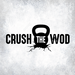 Crush the WOD