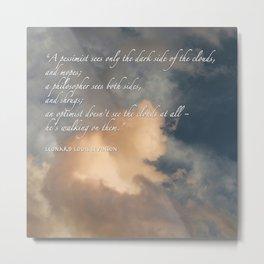 Cloud Inspirational Pillow Cover Metal Print