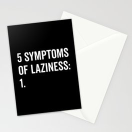 Symptoms Of Laziness Funny Quote Stationery Cards