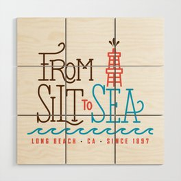 From Silt to Sea | Long Beach California Tribute | From Oil Workers to Surfers Wood Wall Art