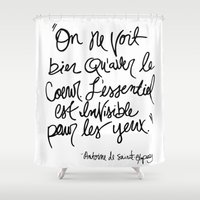 the little prince Shower Curtains featuring The Little Prince Quote by Johanna Huerta & Toni Seely