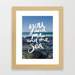 You and Me and the Sea Framed Art Print