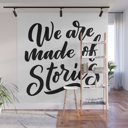 We are made of stories - bookaholic quotes handwritting typography Wall Mural