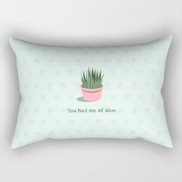 You Had Me at Aloe Rectangular Pillow