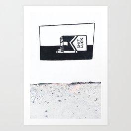 shit luck I Art Print