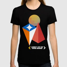 I Don't Fit in Your Boxes T-shirt