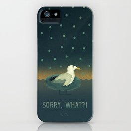 Sorry, what?! iPhone Case