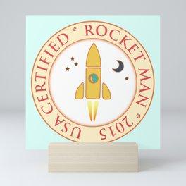 Certified rocket man Mini Art Print