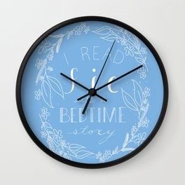 I Read Fic As A Bedtime Story Wall Clock