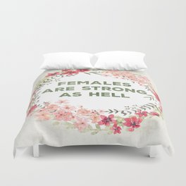 Females are strong as hell Duvet Cover