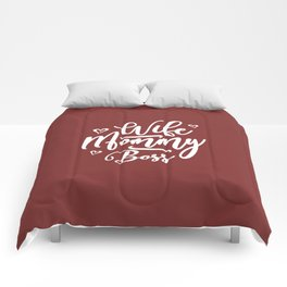 Wife Mommy Boss Comforters