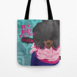 FLY AND FOCUSED QUEEN Tote Bag