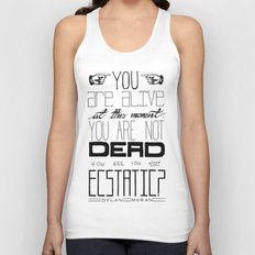 You Are Alive At This Moment Unisex Tank Top