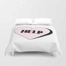 Help Candy Heart Duvet Cover