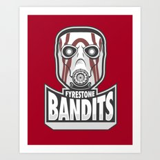 Fyrestone Bandits Art Print
