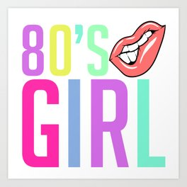 Here's A Colorful 80's design A Colorful 80's Design Saying 80's Girl Lips T-shirt Design Vintage Art Print