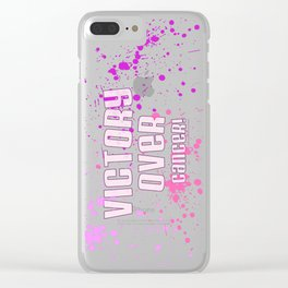 Victory Over Cancer! (Splash) Clear iPhone Case