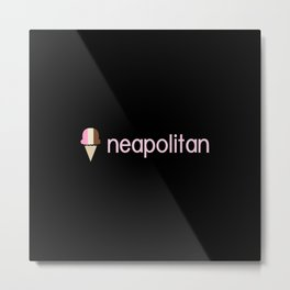 Ice Cream Flavors: Neapolitan Metal Print