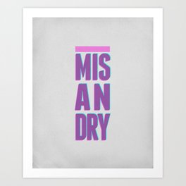 Misandry Art Print
