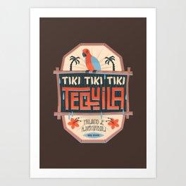 Tiki Tiki Tiki Tequila Art Print