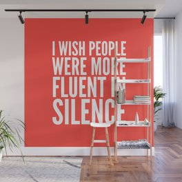 I Wish People Were More Fluent in Silence (Red) Wall Mural