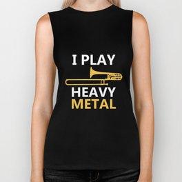 I Play Heavy Metal T-Shirt - Trombone Music Player Shirt Biker Tank