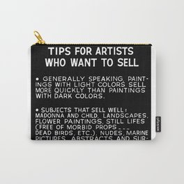Tips For Artists in Black Carry-All Pouch