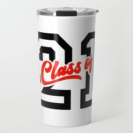 Graduating Class of 2021 - 21 Travel Mug