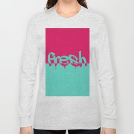 fresh Long Sleeve T-shirt