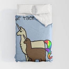 Your Face Is A Crime (Llamacorn and Alpacacorn) Comforters