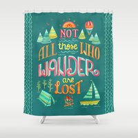 not all who wander Shower Curtains featuring Not All Those Who Wander ii by becca cahan