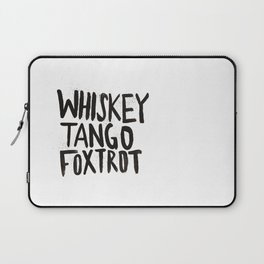 Whiskey Tango Foxtrot Laptop Sleeve