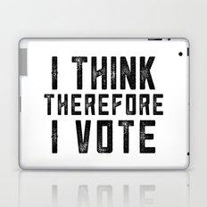 I Think Therefore I Vote Laptop & iPad Skin