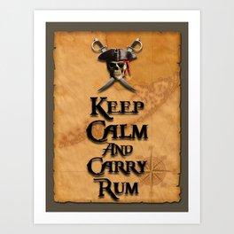 Keep Calm And Carry Rum Art Print