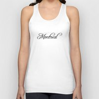 montreal Tank Tops featuring Montreal by Blocks & Boroughs