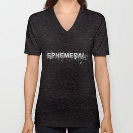 "Word ""Ephemeral"" in a minimal design Unisex V-Neck"