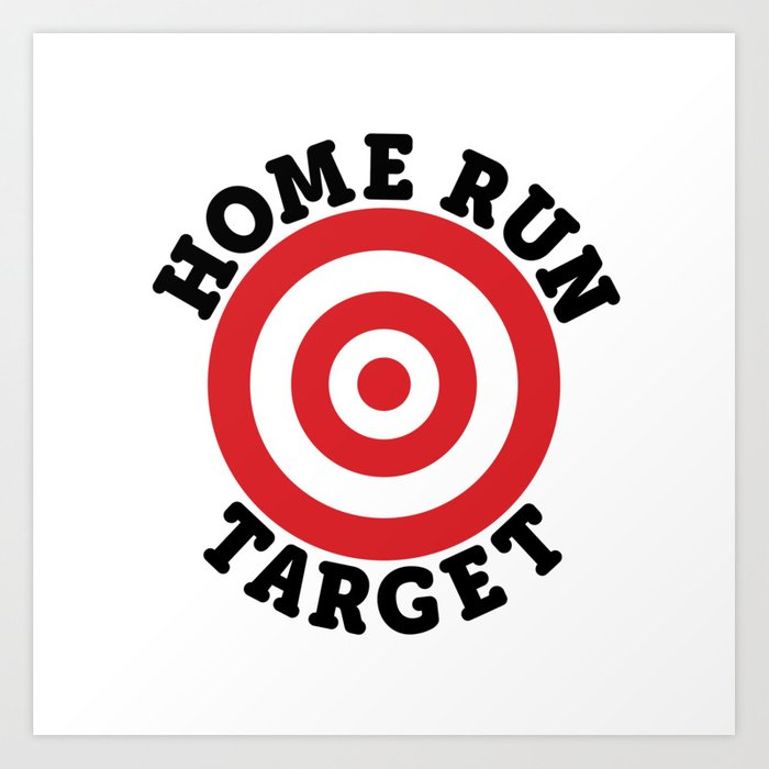 home run target art print by mobii society6