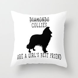 Cute Collie Quote Throw Pillow