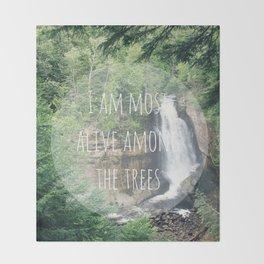 Alive Among The Trees Throw Blanket