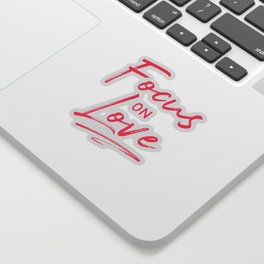 Focus on Love Sticker
