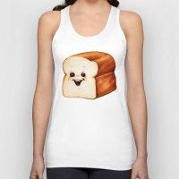 bread Tank Tops featuring Bread by Kelly Gilleran