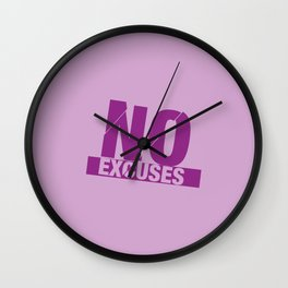 No Excuses - Purple Wall Clock