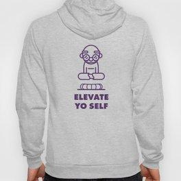 Elevate Yo Self Hoody