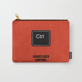 Lab No. 4 - Always Need Control Corporate Start-Up Quotes Poster Carry-All Pouch