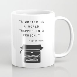 A Writer Is A World Trapped In A Person Coffee Mug