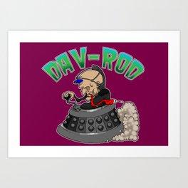 Dav-Rod Art Print