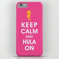 Keep Calm and Hula On iPhone 6 Plus Slim Case